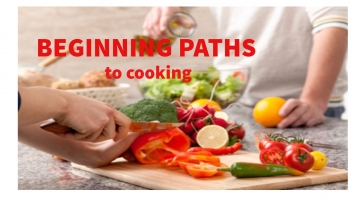 Beginning Paths to Cooking
